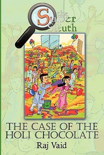 【预售】The Case of the Holi Chocolate: The Super Sleuth -