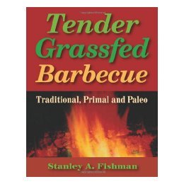 【预售】Tender Grassfed Barbecue: Traditional, Primal and