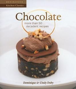 【预售】Chocolate: More Than 50 Decadent Recipes