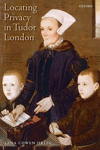 【预售】Locating Privacy in Tudor London