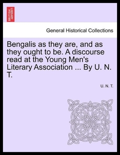 【预售】Bengalis as They Are, and as They Ought to Be. a