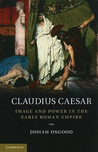 【预售】Claudius Caesar: Image and Power in the Early Roman
