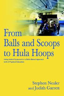 【预订】From Balls and Scoops to Hula Hoops: Using Varied