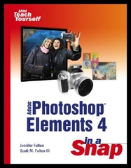 【预售】Adobe Photoshop Elements 4 in a Snap