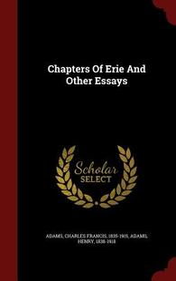 【预订】Chapters of Erie and Other Essays