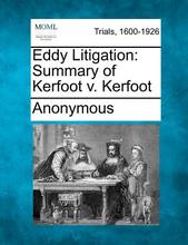 Presale Eddy Litigation: Summary of Kerfoot V. Kerfoot